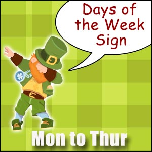 St. Patrick's Day - Days of the Week Signs
